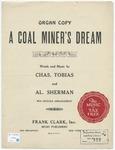 A Coal Miners' Dream