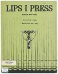Lips I Press