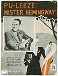Pu-leeze! Mister Hemingway!