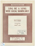 Sing Me A Song With Social Significance