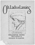 Oh, Lads and Lassies : Erasmus Song