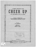 Cheer Up : For The Best Is Yet To Come
