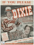If you please :   as sung by Bing Crosby in the Paramount picture Dixie