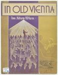 In Old Vienna : Im Alten Wien