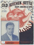 The Old Kitchen Kettle : Keeps Singing A Song!