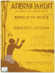 African Lament : Lamento Africano: Song Of The Slave