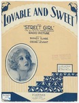 Lovable and sweet :   from Street girl, the all-talking, singing, dancing Radio picture /