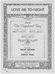 Love me to-night :   Duet (Katherine and Villon) /