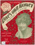 Love's Own Flower: Fleurs D'Amour
