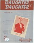 Daughter, Daughter