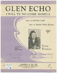 Glen Echo: Will Ye No Come Home?