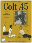 Colt .45 : Theme from the Warner Bros. T V Western