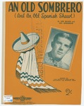 An Old Sombrero: And An Old Spanish Shawl