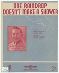 One Raindrop Doesn't Make A Shower