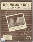 No, No And No!: No, No Y No
