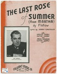 The last rose of summer :   from Martha