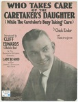 Who Takes Care Of The Caretaker's Daugther : While The Caretaker's Busy Taking Care
