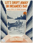 Let's Drift Away On Dreamer's Bay
