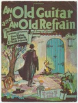 An Old Guitar And An Old Refrain : A Song of Spain