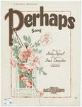 Perhaps : Song