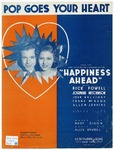 Pop! goes your heart :   from Warner Bros. picture Happiness ahead /