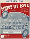 Maybe it's love :   from the Warner Bros. picture