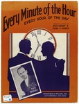 Every Minute Of The Hour : Every Hour Of The Day