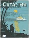Catalina, Lovely Isle Of the Sea