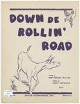 Down de Rollin' Road