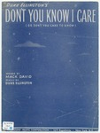 Don't You Know I Care : Or Don't You Care To Know