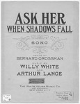 Ask Her : When Shadows Fall