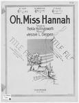 Oh, Miss Hannah!