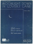 Moonlight Down In Lovers' Lane: Waltz Song