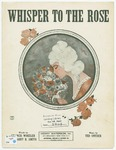Whisper To The Rose