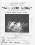 Hail! South Dakota: A Great State of The Land