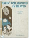 Havin' You Around Is Heaven