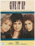 Give It Up by Glen Ballard, Chynna Phillips, Wilson, Wendy Wilson, Glen Ballard, Chynna Phillips, Carnie Wilson, and Wendy Wilson