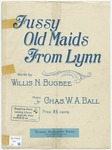 Fussy Old Maids From Lynn