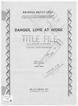 Danger, Love At Work