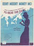 Eeny Meeny Miney Mo : To Beat The Band