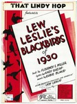 That Lindy hop :   [featured in] Lew Leslie's Blackbirds of 1930 ...