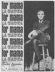 For Mama : La Mamma