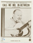 Call Me Mr. In-Between