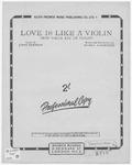 Love Is Like A Violin: Mon Coeur Est Un Violon