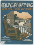 Highways Are Happy Ways: When They Lead The Way To Home