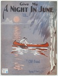 Give Me A Night In June : Song