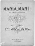 Maria, Mari!: Oh, Marie! Oh, Mari!