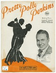 Pretty Polly Perkins: Fox-Trot Song
