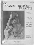 My Spanish Bird of Paradise: Spanish Fox-Trot