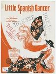 Little Spanish Dancer: Fox Trot Song